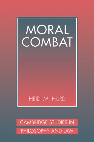 9780521089999: Moral Combat: The Dilemma of Legal Perspectivalism (Cambridge Studies in Philosophy and Law)