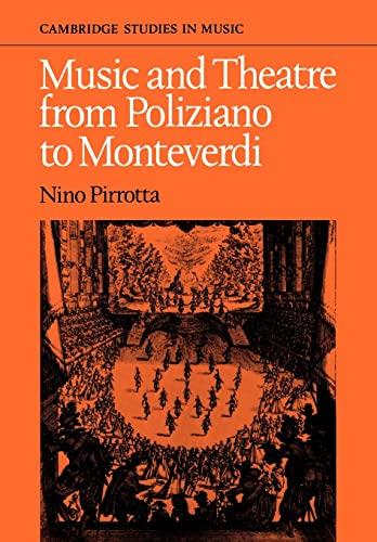 9780521090070: Music and Theatre from Poliziano to Montiverdi (Cambridge Studies in Music)