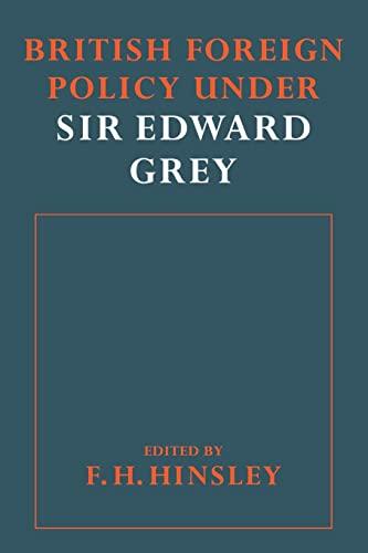 9780521090155: British Foreigh Policy under Sir Edward Grey