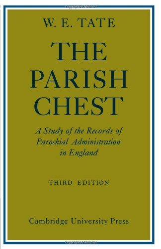 9780521090186: The Parish Chest: A Study of the Records of Parochial Administration in England