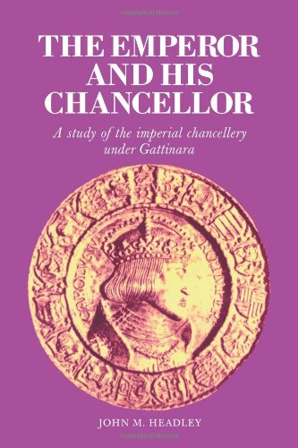 9780521090193: The Emperor and His Chancellor: A Study of the Imperial Chancellery under Gattinara