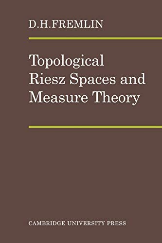 9780521090315: Topological Riesz Spaces and Measure Theory