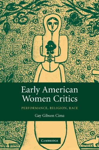 9780521090568: Early American Women Critics: Performance, Religion, Race