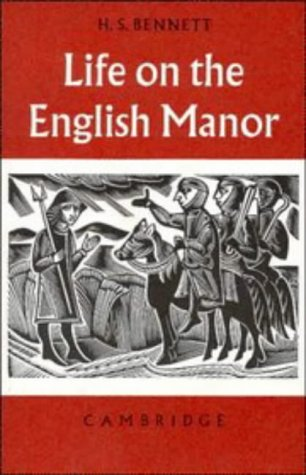 9780521091053: Life on the English Manor: A Study of Peasant Conditions 1150–1400 (Cambridge Studies in Medieval Life and Thought: Fourth Series)