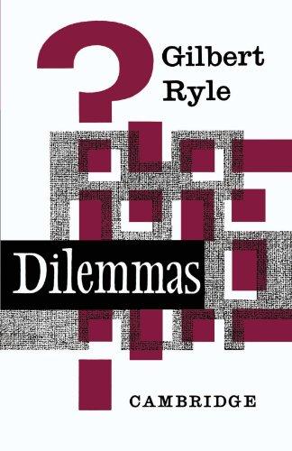 9780521091152: Dilemmas: The Tarner Lectures 1953