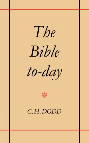 9780521091183: The Bible To-day