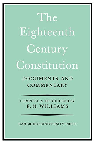 9780521091237: The Eighteenth-Century Constitution 1688-1815: Documents and Commentary