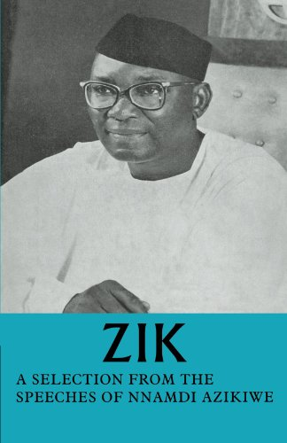 9780521091350: Zik: A Selection From the Speeches of Nnamdi Azikiwe