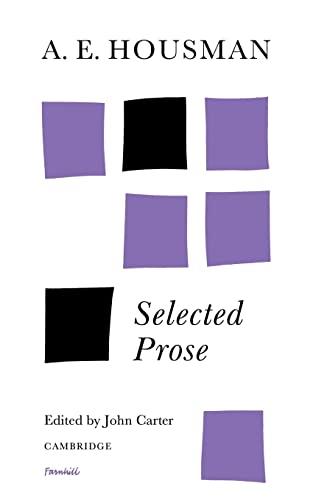 9780521091404: A. E. Housman: Selected Prose
