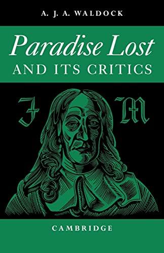 Paradise Lost: And Its Critics: Waldock, A. J. A.
