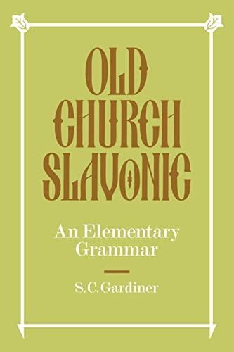 9780521091640: Old Church Slavonic: An Elementary Grammar