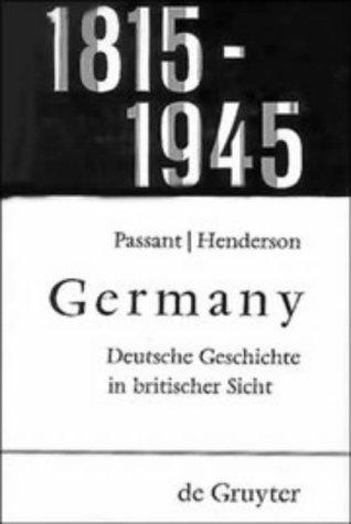A Short History of Germany: 1815-1945: Passant, E. J.
