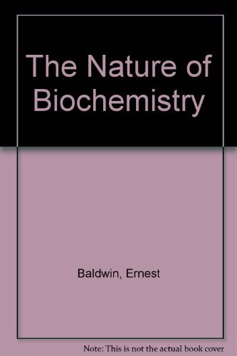9780521091770: The Nature of Biochemistry