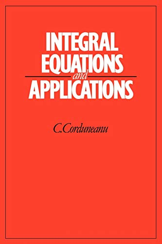 9780521091909: Integral Equations and Applications