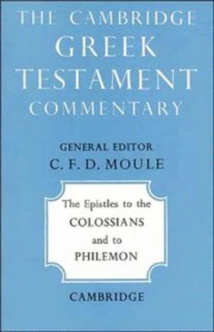9780521092364: The Epistles to the Colossians and to Philemon (Cambridge Greek Testament Commentaries)