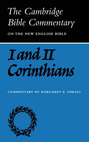 9780521092517: Cambridge Bible Commentaries: New Testament 17 Volume Paperback Set: CBC: Letters of Paul to Corinthians (Cambridge Bible Commentaries on the New Testament)