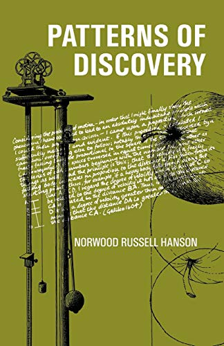 9780521092616: Patterns of Discovery: An Inquiry into the Conceptual Foundations of Science