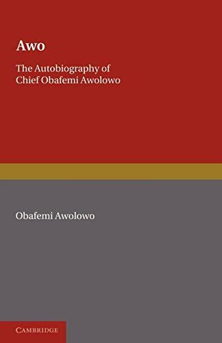 9780521092678: Awo: The Autobiography of Chief Obafemi Awolowo