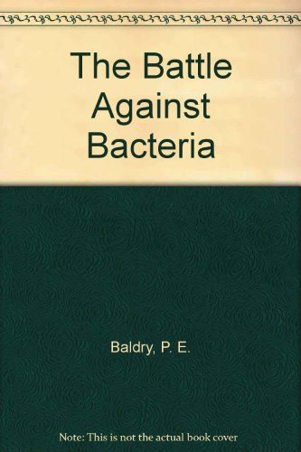 9780521092784: The Battle Against Bacteria