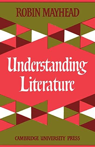 9780521092821: Understanding Literature