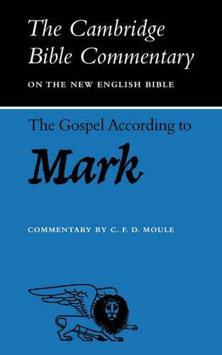 9780521092883: The Gospel according to Mark (Cambridge Bible Commentaries on the New Testament)