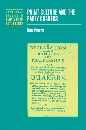 9780521093125: Print Culture and the Early Quakers (Cambridge Studies in Early Modern British History)