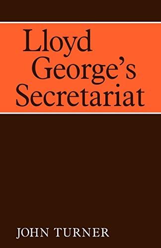 9780521093163: Lloyd George's Secretariat (Cambridge Studies in the History and Theory of Politics)