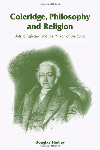9780521093231: Coleridge, Philosophy and Religion: Aids to Reflection and the Mirror of the Spirit