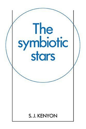 9780521093316: The Symbiotic Stars (Cambridge Astrophysics)