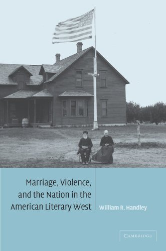 9780521093422: Marriage, Violence and the Nation in the American Literary West (Cambridge Studies in American Literature and Culture)