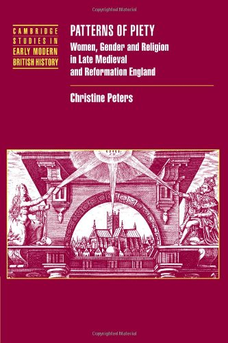 9780521093446: Patterns of Piety: Women, Gender and Religion in Late Medieval and Reformation England (Cambridge Studies in Early Modern British History)