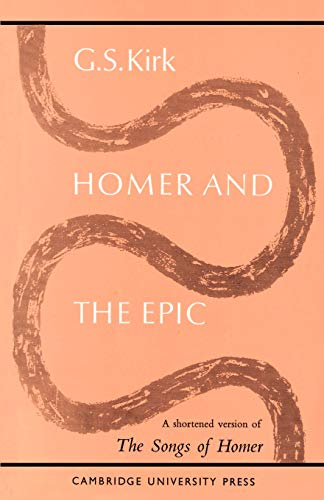 "9780521093569: Homer and the Epic: A Shortened Version of ""The Songs of Homer"""