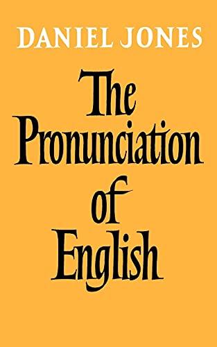 9780521093699: The Pronunciation of English