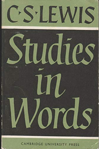 Studies in Words. Second Edition.: Lewis, C S