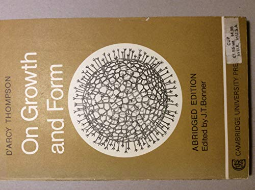 On Growth and Form Abridged Edition (0521093902) by D'Arcy W. Thompson