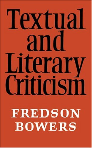 Textual and Literary Criticism: Fredson Bowers