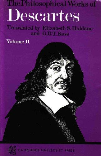 The Philosophical Works of Descartes, Vol. 2: Rene Descartes, Elizabeth
