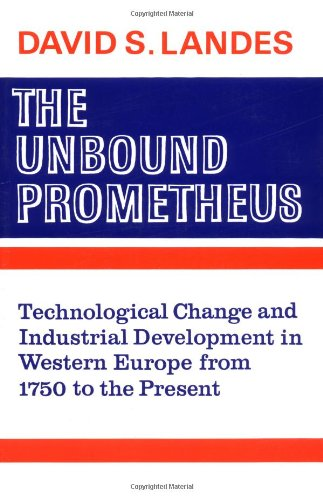 9780521094184: The Unbound Prometheus: Technical Change and Industrial Development in Western Europe from 1750 to Present