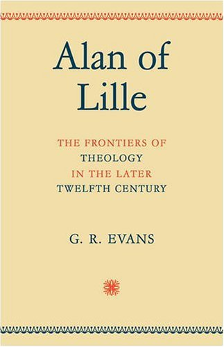 9780521094269: Alan of Lille: The Frontiers of Theology in the Later Twelfth Century