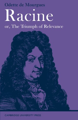 Racine or the Triumph of Relevance.: Mourgues, Odette de