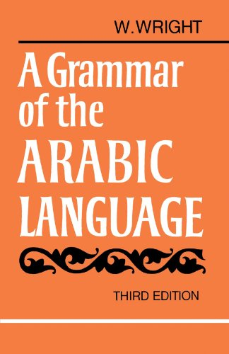 9780521094559: A Grammar of the Arabic Language, 3rd Edition