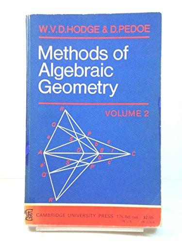 9780521095211: Methods of Algebraic Geometry, Vol. 2 Book 3 / General Theory of Algebraic Varieties in Projective Space, Book 4, Quadrics and Grassmann Varieties
