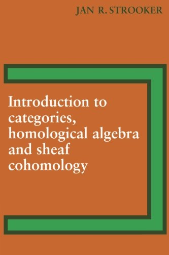 9780521095259: Introduction to Categories, Homological Algebra and Sheaf Cohomology