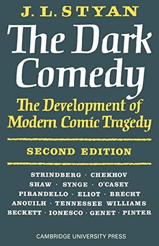 9780521095297: The Dark Comedy: 2nd Edition