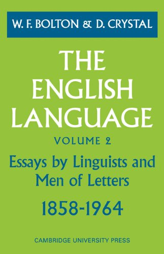 9780521095457: The English Language: Volume 2, Essays by Linguists and Men of Letters, 1858 1964: Essays by Linguists and Men of Letters, 1858-1964 v. 2