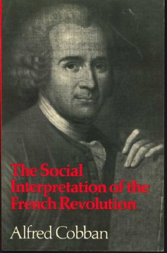9780521095488: The Social Interpretation of the French Revolution. (The Wiles Lectures)