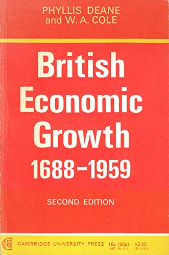 9780521095693: British Economic Growth 1688-1959: Trends and Structure (Department of Applied Economics Monographs)