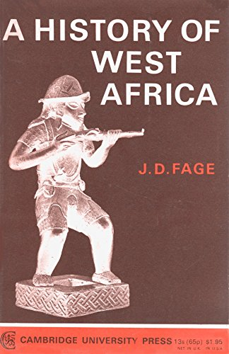 A History of West Africa : An: J.D. Fage