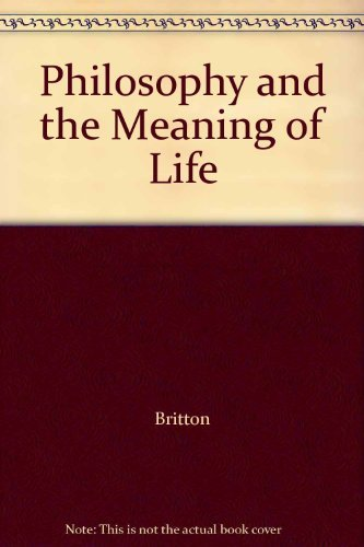 9780521095938: Philosophy and the Meaning of Life