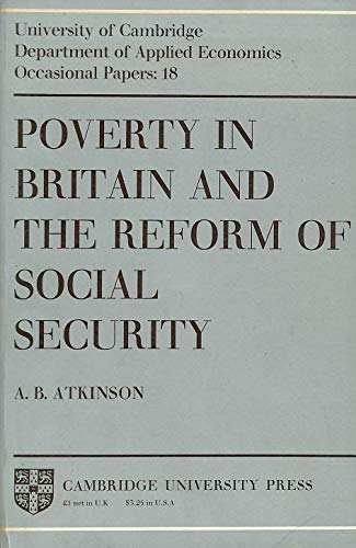 Poverty in Britain and the Reform of: A. B. Atkinson